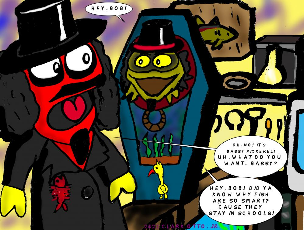 Svengoolie has Boddy Sorrell, the talking casket head. So why not Sventoonie have his own?  So here is Bassy Pickerel.  (Hey, Bob!)