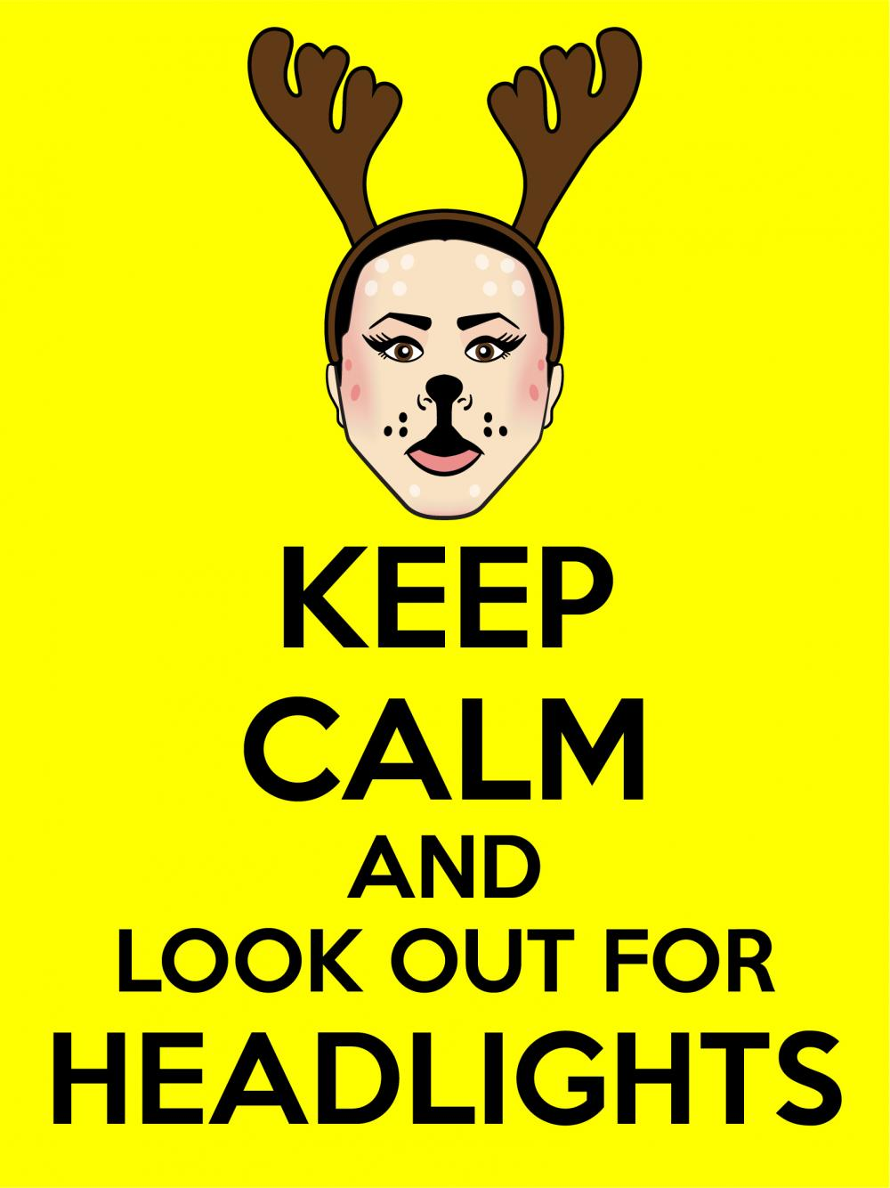I was inspired by a Fellow Tooner to create another Keep Calm poster, this one features Deer.