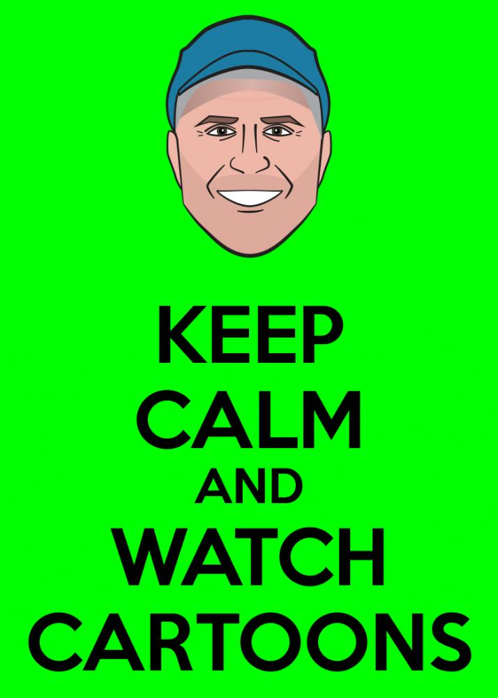 I decided to do some Keep Calm Posters featuring the Toon In With Me Crew. Here is Bill!